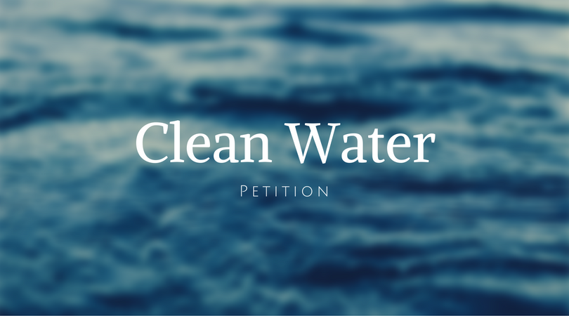 Clean Water Petition